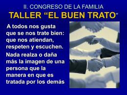 """II. CONGRESO DE LA FAMILIA TALLER """"EL BUEN TRATO"""""""