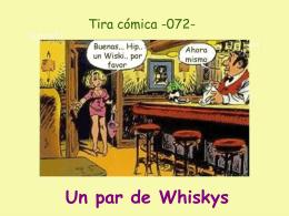 AGTC -072- Un par de Whiskys