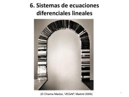 Sistemas de Ecuaciones Diferenciales Lineales