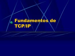 Fundamentos de TCP/IP - redesteleinfomaticas