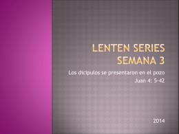 Lenten series semana 3