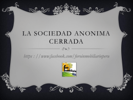 LA SOCIEDAD ANONIMA CERRAda