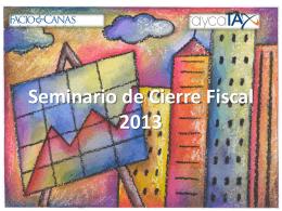 Seminario de cierre fiscal LIBERIA 2013
