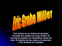 los colores de los murales Eric Grohe Miller
