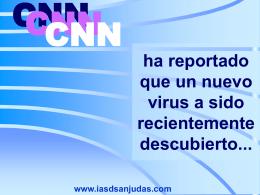 ha reportado que un nuevo virus a sido recientemente