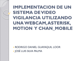 Video Vigilancia con Asterisk y Chan