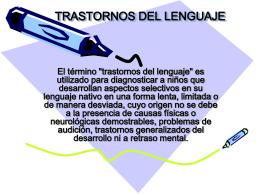TRASTONOS DEL LENGUAJE - Universidad de Castilla