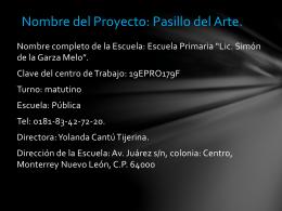 Nombre del Proyecto: Pasillo del Arte.