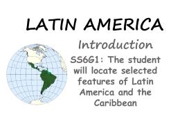 LATIN AMERICA - Mrs. Silverman: Social Studies | Milton