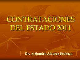 CONTRATACIONES DEL ESTADO 2011