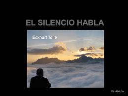 EL SILENCIO QUE HABLA