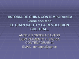 HISTORIA DE CHINA CONTEMPORANEA China con Mao …