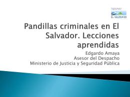 Pandillas criminales en El Salvador. Lecciones aprendidas