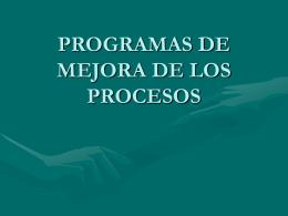 PROGRAMAS DE MEJORA DE LOS PROCESOS