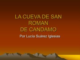LA CUEVA DE SAN ROMAN