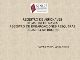 REGISTRO DE AERONAVES REGISTRO DE NAVES …