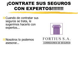EL CORREDOR DE SEGUROS - FORTIUS S.A. Corredores …