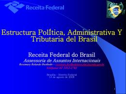Estructura Politica, Administrativa e Tributaria del Brasil