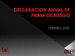 DECLARACION ANNUAL DE PRIMA DE RIESGO