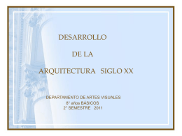 DESARROLLO DE LA ARQUITECTURA SIGLO XX