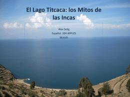 El Lago Titcaca: los Mitos de las Incas