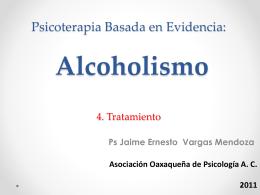 Psicoterapia Basada en Evidencia: Alcoholismo 4. …
