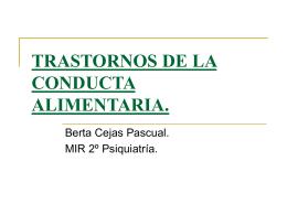 TRASTORNOS DE LA CONDUCTA ALIMENTARIA.