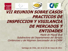 VI REUNION SOBRE CASOS PRACTICOS DE INSPECCION Y