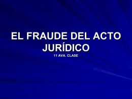 EL FRAUDE DEL ACTO JURIDICO