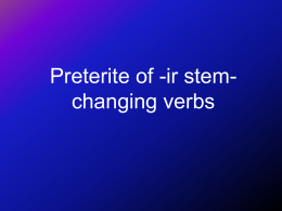 Preterite of -ir stem