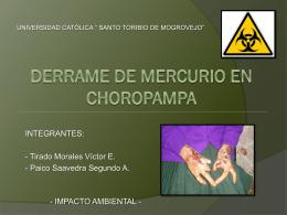 DERRAME DE MERCURIO EN CHOROPAMPA