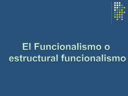 El funcionalismo y el funcional estructuralismo