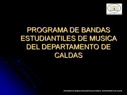 PROGRAMA DE BANDAS ESTUDIANTILES DE MUSICA DEL