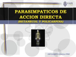 PARASIMPATICOS DE ACCION DIRECTA