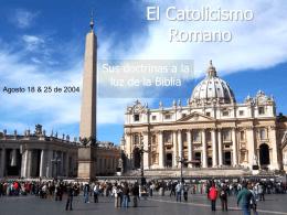 El Catolicismo Romano - Iglesia Biblica Bautista de