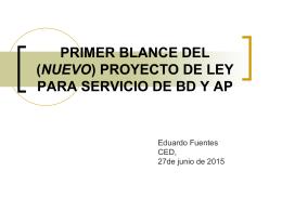 PRIMER BLANCE DEL PROYECTO DE LEY PARA SERVICIO …
