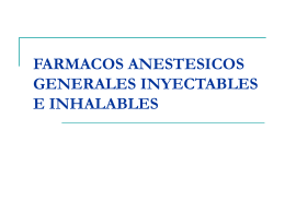 FARMACOS ANESTESICOS GENERALES INYECTABLES E …