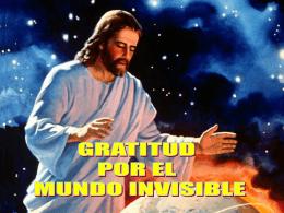 GRATITUD POR EL MUNDO INVISIBLE