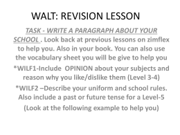 WALT: REVISION LESSON