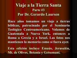 Viaje a la Tierra Santa Por Dr. Gerardo Laursen