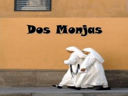 Dos Monjas
