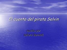 El cuento del pirata Selvin Selvin's Story