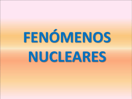 FENOMENOS NUCLEARES