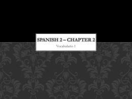 Spanish 2 – Chapter 2