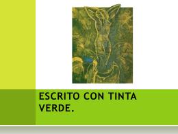 ESCRITO CON TINTA VERDE.