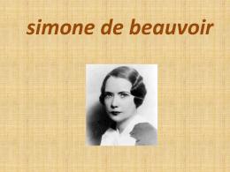 """Simone de Beauvior"""""""