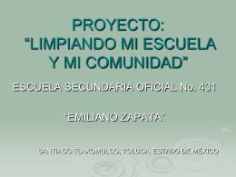 """PROYECTO: """"LIMPIANDO MI ESCUELA Y MI COMUNIDAD"""""""