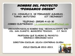NOMBRE DEL PROYECTO:PONGAMOS ORDEN