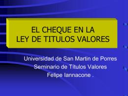 EL CHEQUE EN LA NUEVA LEY DE TITULOS VALORES