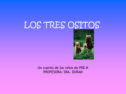 LOS TRES OSITOS - BIS Bethesda International School